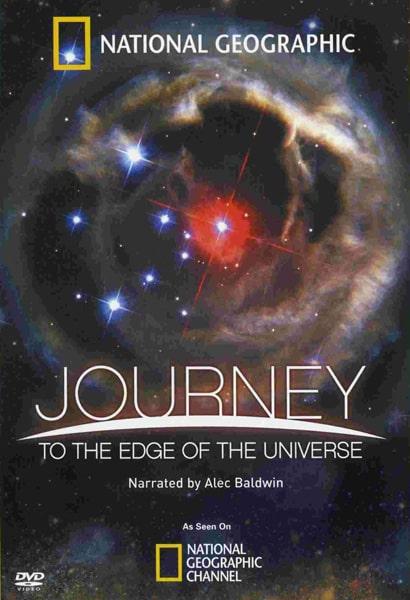 رحلة إلى حافة الكون  (Journey to the Edge of the Universe (2009 افلام وثائقية ناشيونال جيوغرافيك