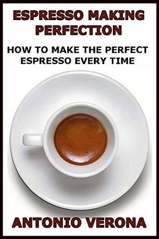 كتاب Espresso Making Perfection  دليل تحضير الإسبريسو المثالية