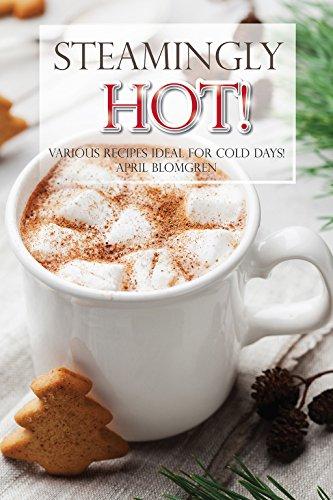 كتاب Steamingly Hot دليل للمشروبات الساخنة في الأوقات الباردة