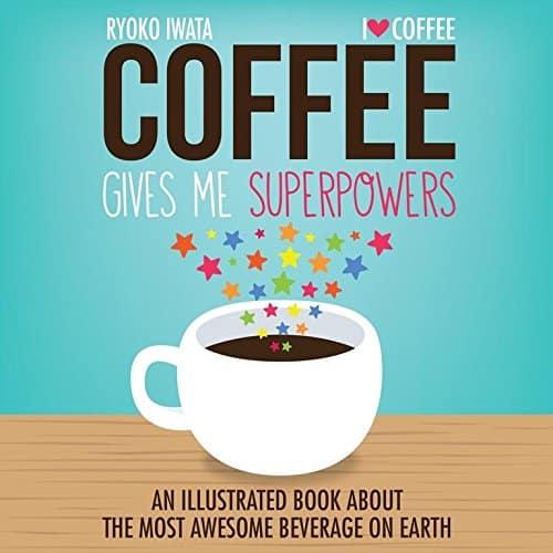 كتاب Coffee Gives me Superpowers  دليل القهوة تمنحني القوة