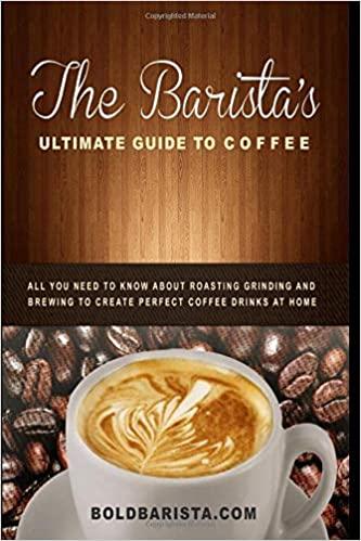كتاب The Barista's Ultimate Guide to Coffee دليل الباريستا الأفضل لإعداد القهوة   من أفضل كتب الباريستا