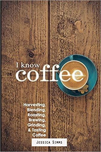 كتاب I Know Coffee  دليل أنا أعرف القهوة