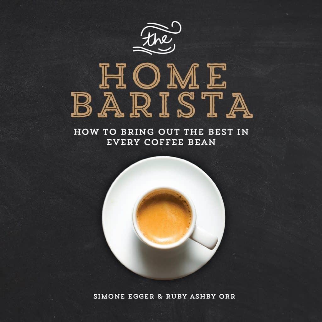 كتاب The Home Barista دليل باريستا المنزل